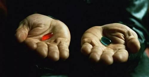 终有一天,科技会进步到要我们选药丸的时刻。/ 电影《黑客帝国》
