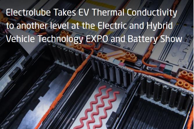 Electrolube提供领先导热解决方案 提高电动汽车的可靠性